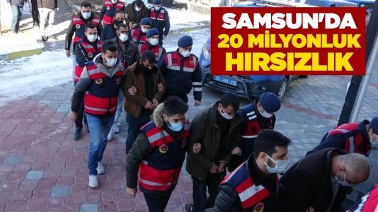 Samsun'da 20 milyonluk hırsızlık