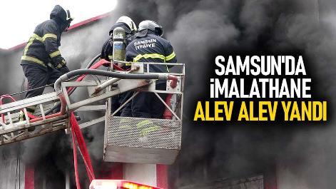 Samsun'da imalathane alev alev yandı