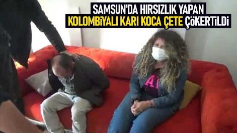 Samsun'da hırsızlık yapan kolombiyalı karı koca çete çökertildi
