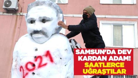 Samsun'da dev kardan adam! Saatlerce uğraştılar