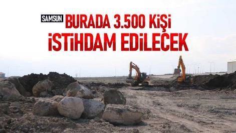 Samsun'da 3500 kişi istihdam edilecek!