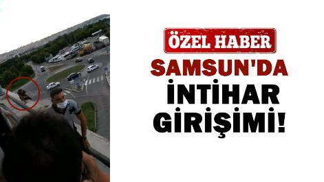 Samsun'da intihar girişimi!